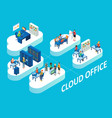 cloud office concept isometric vector image vector image