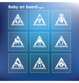 flat baby on board sign set vector image vector image