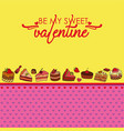 greeting card for valentines day with sweets vector image vector image