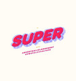 super comic hero font 3d bold style vector image