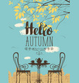 autumn urban scape with furniture street cafe vector image vector image