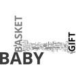 baby shower gift basket the best basket filler vector image vector image
