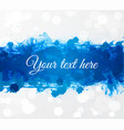 big bright blue grunge splash on white glowing vector image vector image