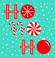 ho ho ho text lettering banner candy cane merry vector image
