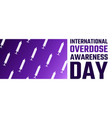 international overdose awareness day august 31 vector image vector image