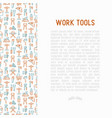 work tools concept with thin line icons vector image vector image