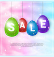 colorful easter eggs with sale symbols hanging on vector image vector image