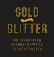 gold and glitter typeface golden font design vector image