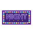 night club vivid banner vector image