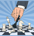 pop art hand of businessman playing chess vector image vector image