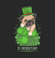 st patricks day cute pug puppy dog artwork vector image vector image