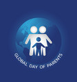 global day of parents vector image vector image