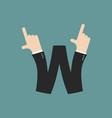w letter businessman hand font it shows finger vector image vector image