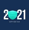 happy new year 2021 coronavirus flat cartoon 2021 vector image