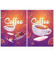 coffee posters with cup and sweets vector image