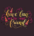 lettering card for friendship day handdrawn vector image vector image