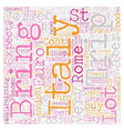 Our Trip To Italy April text background wordcloud vector image vector image