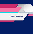 satellite dish design vector image