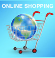 earth globe on shopping cart shopping online vector image