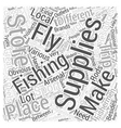 Fly Fishing Supplies Word Cloud Concept vector image