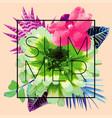 summer slogan trendy floral print vector image vector image