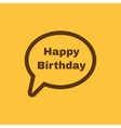 The speech bubble with the word happy birthday vector image