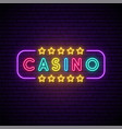 casino neon sign bright light signboard vector image vector image