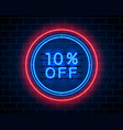 neon 10 off text banner night sign vector image vector image