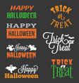 happy halloween and trick or treat typographic vector image