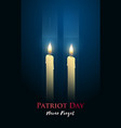 patriot day poster with candles two skyscrapers vector image vector image