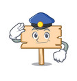 police wooden board character cartoon vector image