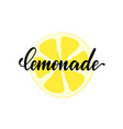 black and white lettering inscriptions lemonade vector image vector image