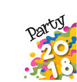 party 2018 colorful paint white background vector image