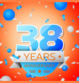 thirty eight years anniversary celebration vector image vector image
