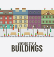 Vintage Style Buildings In The City vector image vector image