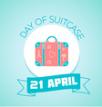 21 April day of suitcase vector image