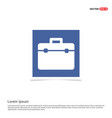 briefcase icon - blue photo frame vector image