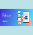 data protection banner hand holds smartphone vector image
