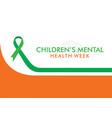children mental health week vector image vector image