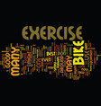 exercise bike text background word cloud concept vector image vector image