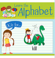 Flashcard letter K is for kill vector image vector image