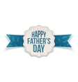 Happy Fathers Day Label with greeting Ribbon vector image