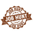 job hunt stamp sign seal vector image vector image