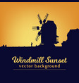 windmill silhouette on sunset vector image