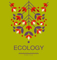 ecology poster original design ecological vector image