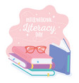 international literacy day school books vector image vector image