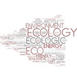 ecologic word cloud concept vector image vector image