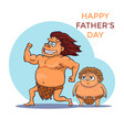 hand drawn cartoon stone age father and baby vector image vector image