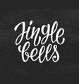 jingle bells modern calligraphic chalk lettering vector image