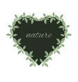 oak leaves and heart shape frame heart entwined vector image